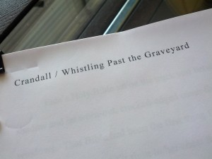 Whistling Past the Graveyard Manuscript
