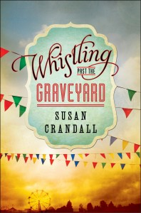 Whistling Past the Graveyard Book Tour